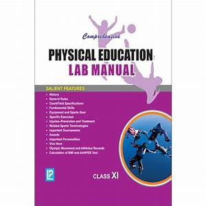 Comprehensive Physical Education Lab Manual Vol I  U0026 Ii For