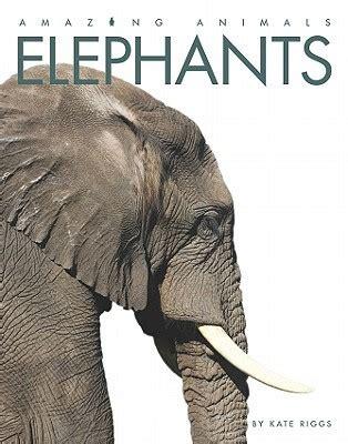elephants  kate riggs