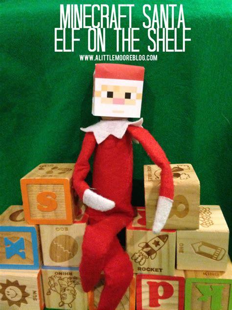 on the shelf free minecraft santa on the shelf free printable