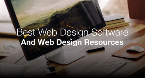 best web designer the best web design software tools and free resources