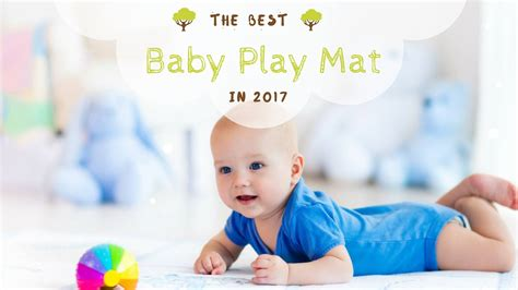 best baby play mat useful tips to help you buy the best baby play mat in 2017