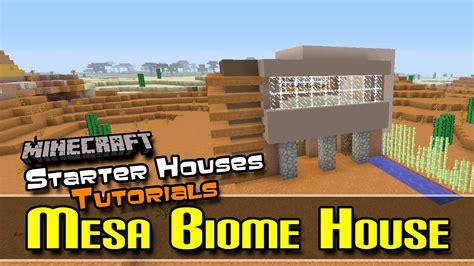 starter houses tutorials fixed mesa biome house