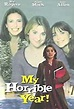 My Horrible Year! (TV Movie 2001) - IMDb