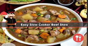 Easy Slow Cooker Beef Stew that Anyone Can Do!