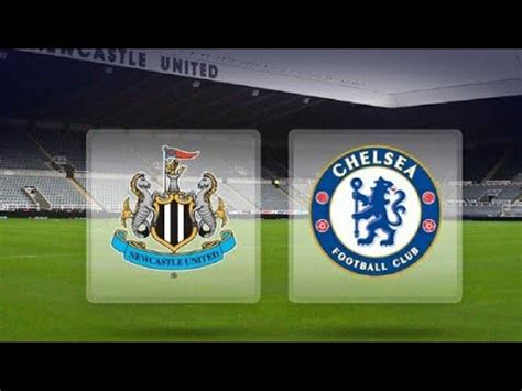 NEWCASTLE VS CHELSEA | MATCH PREVIEW - YouTube