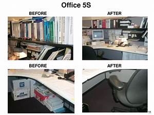 Office, 5s, Before, After, Before