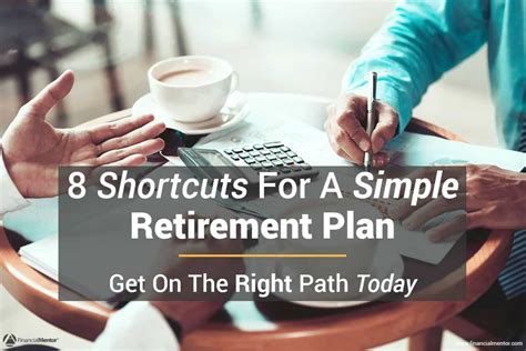 shortcuts   simple retirement plan  record time