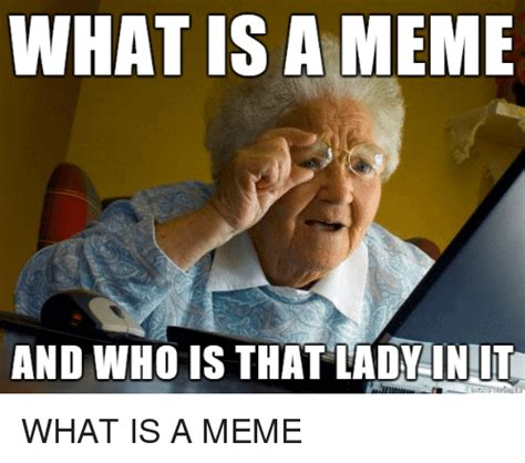 What Does Memes What Is A Meme What Are Some Exles Where Is Map