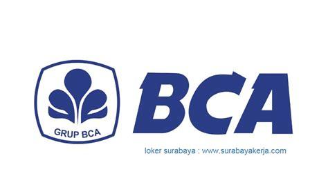 loker bank bca surabaya jawa timur account officer