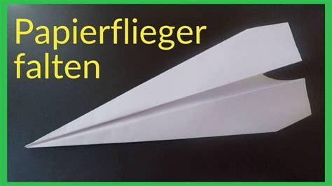 wie bastelt einen papierflieger origami wie bastelt einen papierflieger