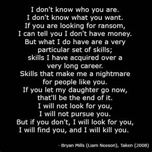 Information About Taken Movie Quotes I Will Find You Yousenseinfo