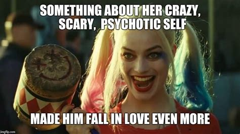Something About Her Crazy Scary, Psychotic Self Harley