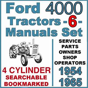Ford 4000 Series 4 Cylinder Tractor Service Parts Owners