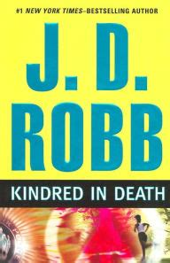 Kindred In Death In Death Series 29 By J D Robb