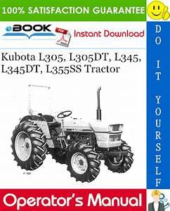 Kubota L305  L305dt  L345  L345dt  L355ss Tractor Operator