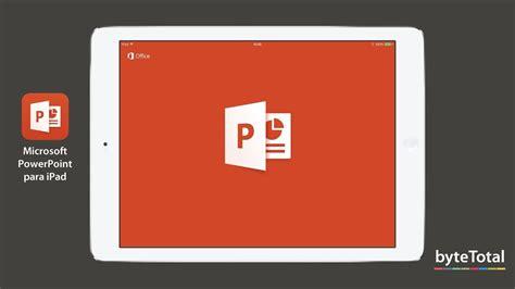 Microsoft PowerPoint para iPad - YouTube