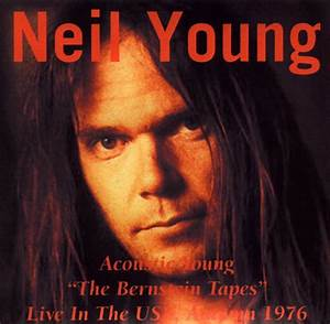 Neil Young - the Bernstein Tapes - 1976