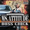 Boss Chick [Explicit] by Ms. Attitude on Amazon Music ...