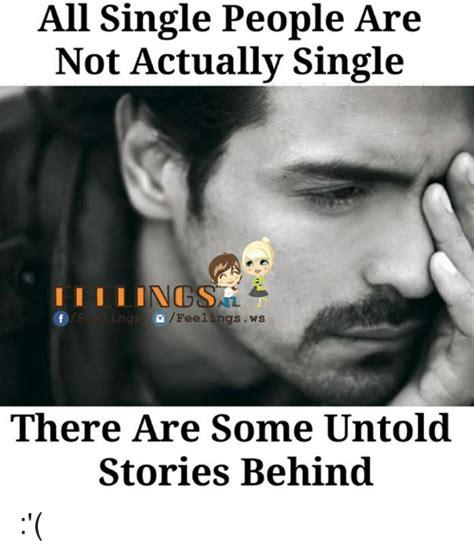 Single People Memes - 25 best memes about single people single people memes