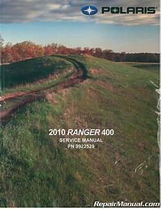 2010 Polaris Ranger 400 Ho 4 U00d74 Service Manual