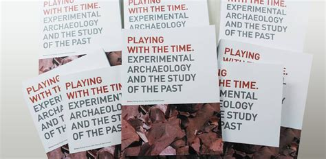 book review with the time experimental archaeology and the study of the past by