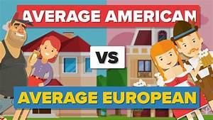 Average American vs Average European - How Do They Compare ...