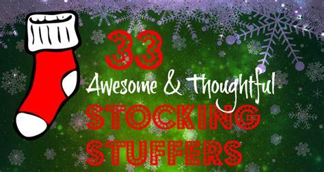 thoughtful stuffers 33 awesome thoughtful stocking stuffers thoughtful gifts sunburst giftsthoughtful gifts