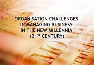 21st Century Business Challenges