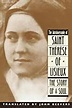 Story of a Soul: The Autobiography of St. Therese of ...
