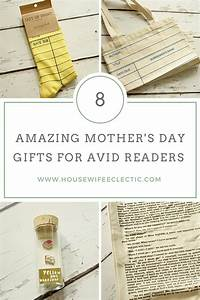8 Amazing Mother's Day Gifts for Avid Readers - Housewife ...