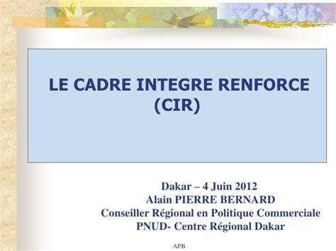 si鑒e de l omc le cadre intégré renforcé de l omc un partenariat d aide pour le co