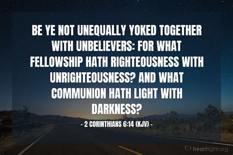 what does light to do with darkness 2 corinthians 6 14 kjv today s verse for thursday