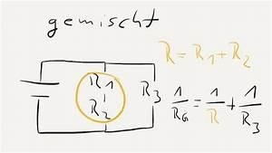 Parallelwiderstand Berechnen : video gemischte schaltung berechnen so geht 39 s f r ~ Themetempest.com Abrechnung