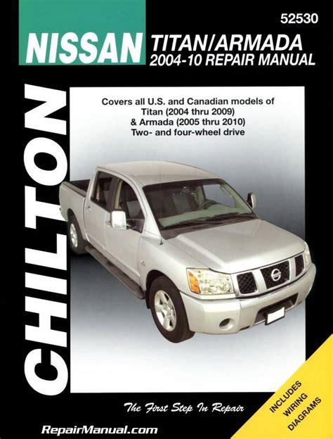 car maintenance manuals 2009 nissan armada engine control chilton 2004 2009 nissan titan 2005 2010 nissan armada auto repair manual