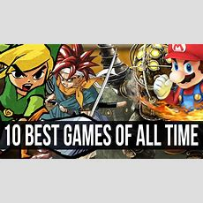 Top 10 Best Games Ever Youtube