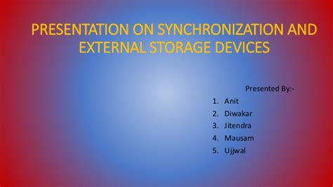 Synchronization and External Storage devies