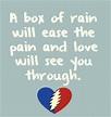 box of rain | The Music Never Stopped! | Pinterest