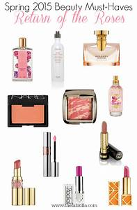 Must Haves Sommer 2015 : spring beauty 2015 beauty must haves return of the roses thefabzilla ~ Eleganceandgraceweddings.com Haus und Dekorationen