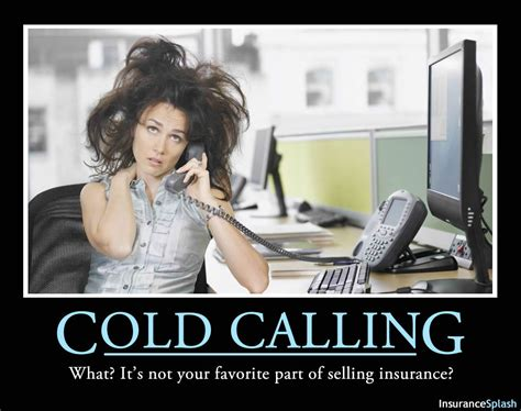 Cold Calling Meme - 26 ways to get more sales from insurance producers