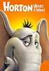 Horton Hears a Who! | Movie fanart | fanart.tv