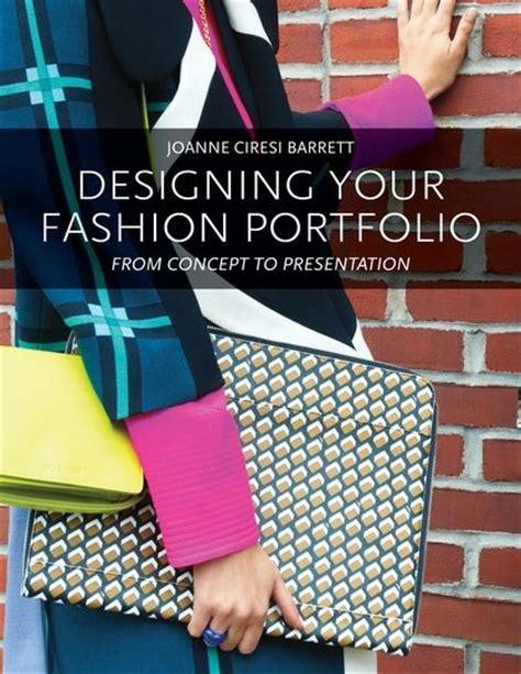 Home Interior Design Book Pdf - designing your fashion portfolio from concept to presentation joanne barrett fairchild books