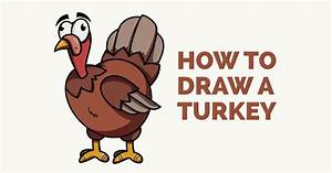 How to Draw a Cartoon Turkey in a Few Easy Steps | Easy ...