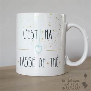 Tasse à Thé : mug c 39 est ma tasse de th la fabrique d 39 ava ~ Teatrodelosmanantiales.com Idées de Décoration