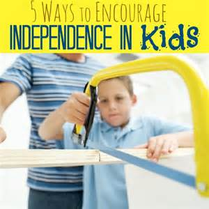 Encourage Independence in Kids