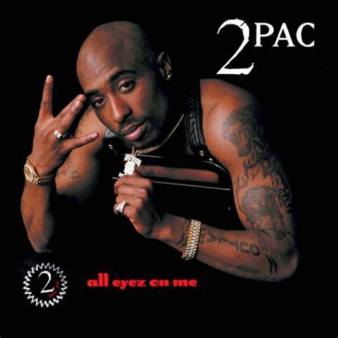 tupac s quot all eyez on me quot certified diamond ballerstatus com