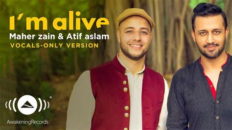 Maher Zain & Atif Aslam (vocal Only)