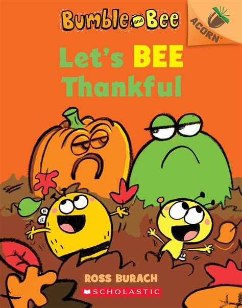 lets bee thankful bumble  bee   acorn book  ross burach