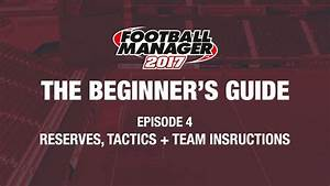 Football Manager - The Beginner U0026 39 S Guide