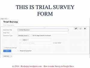 how to make a survey for your business using google docs With google docs poll create