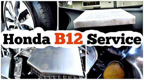 Honda Service by Diy Honda Maintenance Minder Code B12 Service Procedure